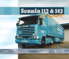 Scania 113 and 143 at Work, Hardback Book