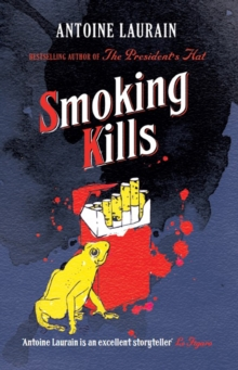 Smoking Kills, Paperback / softback Book