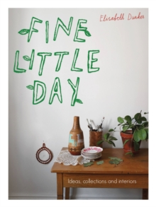 Fine Little Day : Ideas, collections and interiors, Paperback / softback Book