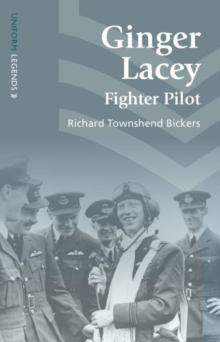 Ginger Lacey : Fighter Pilot, Paperback Book