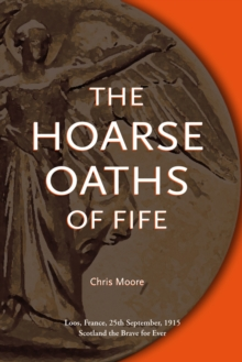 The Hoarse Oaths of Fife, Paperback Book