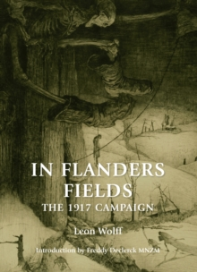 In Flanders Fields : The 1917 Campaign, Paperback Book