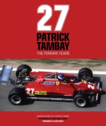 Patrick Tambay - The Ferrari Years, Hardback Book