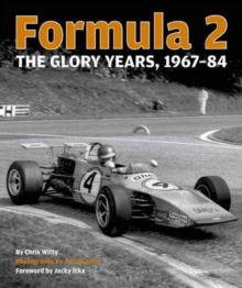 Formula 2 : The Glory Years: 1967-84, Hardback Book