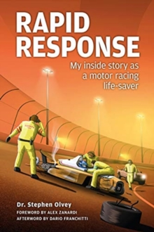 Rapid Response: : My inside story as a motor racing life-saver, Hardback Book