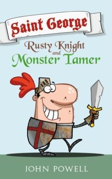 Saint George: Rusty Knight and Monster Tamer, Paperback / softback Book