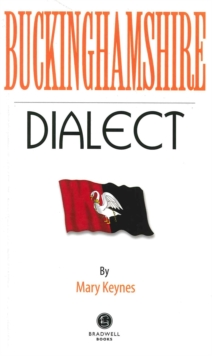 Buckinghamshire Dialect, Paperback Book
