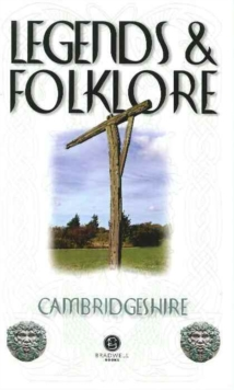 Legends & Folklore Cambridgeshire, Paperback Book
