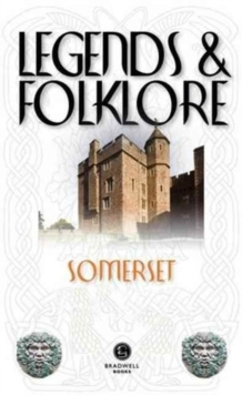 Legends & Folklore Somerset, Paperback Book