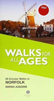Walks for All Ages Norfolk, Paperback Book