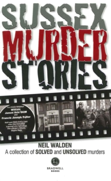 Sussex Murder Stories, Paperback Book