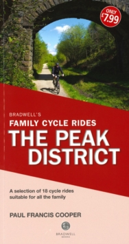 Bradwell's Family Cycle Rides : The Peak District, Paperback Book