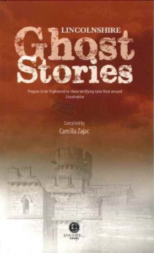 Lincolnshire Ghost Stories, Paperback Book