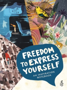 Freedom to Express Yourself : An Inspirational Notebook, Hardback Book