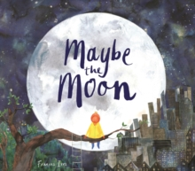 Maybe the Moon, Paperback / softback Book