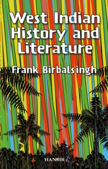 West Indian History And Literature, Paperback / softback Book