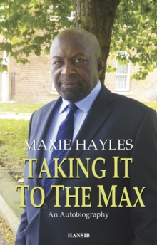 Taking it to the Max: an Autobiography, Paperback Book