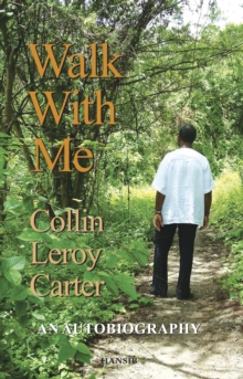 Walk With Me : An Autobiography, Hardback Book