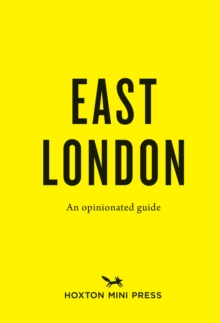 An Opinionated Guide to East London, Paperback Book
