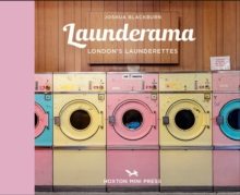 Launderama : London's Launderettes, Hardback Book