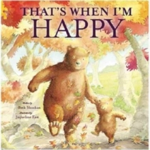 That's When I'm Happy, Paperback Book