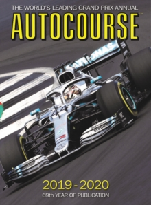 F1 Autocourse 2019-20 Annual : The World's Leading Grand Prix Annual, Hardback Book