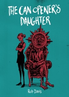 The Can Opener's Daughter, Paperback / softback Book