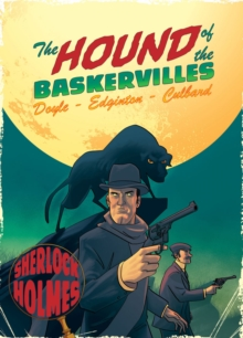 The Hound of the Baskervilles : A Sherlock Holmes Graphic Novel, Hardback Book