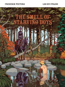 The Smell of Starving Boys, Paperback / softback Book