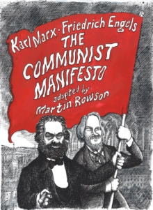 The Communist Manifesto : A Graphic Novel, Paperback / softback Book