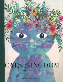 Cats' Kingdom : Illustration Collection, Paperback Book