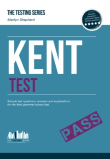 Kent Test: Sample Test Questions and Answers for the Kent Grammar School Tests, Paperback / softback Book