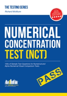 Numerical Concentration Test (NCT): Sample Test Questions for Train Drivers and Recruitment Processes to Help Improve Concentration and Working Under Pressure, Paperback Book