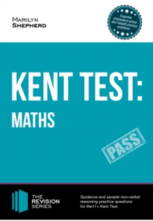 Kent Test: Maths - Guidance and Sample Questions and Answers for the 11+ Maths Kent Test, Paperback / softback Book