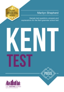 Kent Test: 100s of Sample Test Questions and Answers for the 11+ Kent Test, Paperback Book