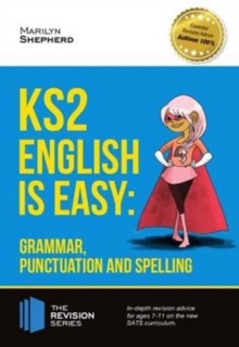 KS2: English is Easy - Grammar, Punctuation and Spelling, Paperback / softback Book