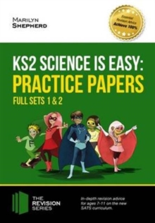 KS2 Science is Easy: Practice Papers - Full Sets of KS2 Science Sample Papers and the Full Marking Criteria - Achieve 100%, Paperback Book
