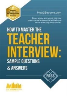 How to Master the Teacher Interview: Questions & Answers (How2become), Paperback / softback Book