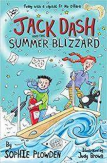 Jack Dash and the Summer Blizzard, Paperback / softback Book