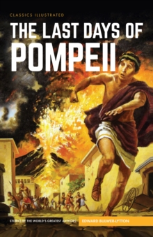 Last Days of Pompeii, The, Hardback Book