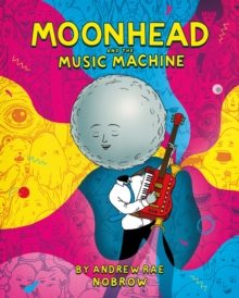 Moonhead and the Music Machine, Paperback Book