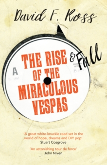 The Rise & Fall of the Miraculous Vespas, Paperback Book