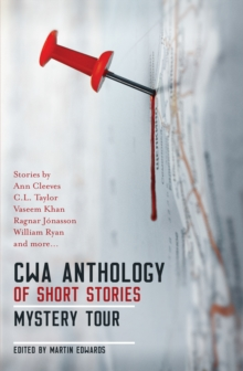 The CWA Short Story Anthology : Mystery Tour, Paperback Book