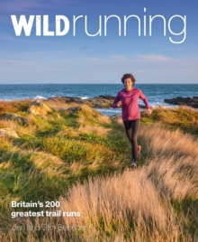 150 incredible experiences on land and water The Adventurers Guide to Britain