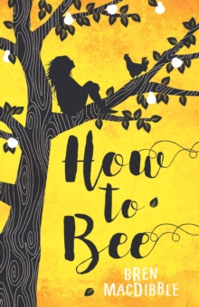 How to Bee, Paperback Book