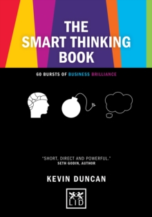 The Smart Thinking Book : 60 Bursts of Business Brilliance, Hardback Book