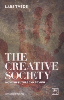 Creative Society: How the Future Can be Won, Book Book