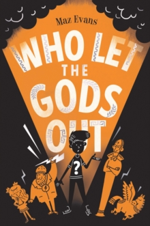 Who Let the Gods Out?, Paperback Book