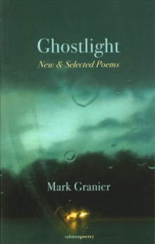 Ghostlight : New & Selected Poems, Paperback Book