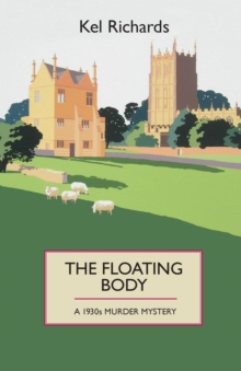 The Floating Body : A 1930s Murder Mystery, Paperback / softback Book